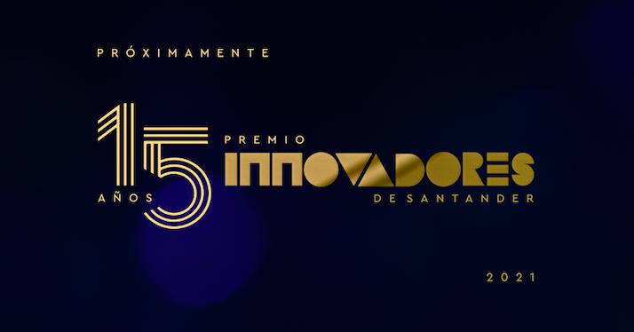 El Premio Innovadores de Santander llega a su decimoquinta versión exaltando a los empresarios de la región